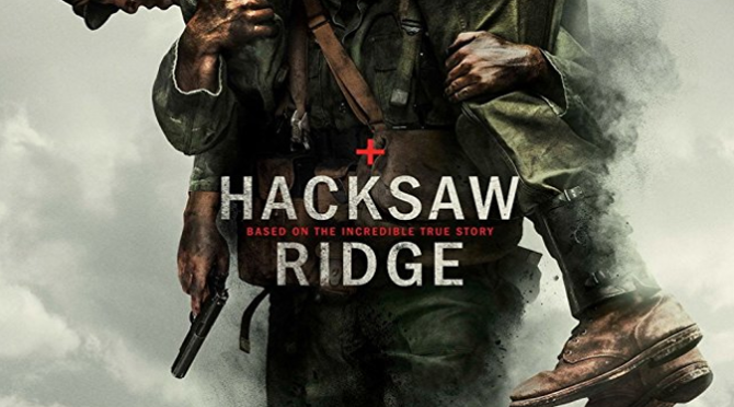 Hacksaw Ridge (2016) Movie Review by John Walsh