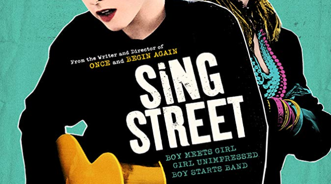 Sing Street (2016) Movie Review by Stephen McLaughlin