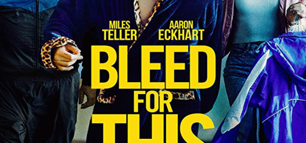 Bleed For This Review