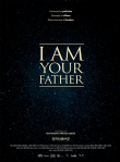 I Am Your Father Review