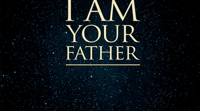 I Am Your Father (2015) Movie Review by Stephen McLaughlin