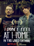 I Dont Feel at Home in This World Anymore Review