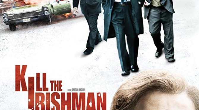 Kill the Irishman (2011) Movie Review by Stephen McLaughlin