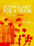 Deidra and Lainey Rob A Train Review