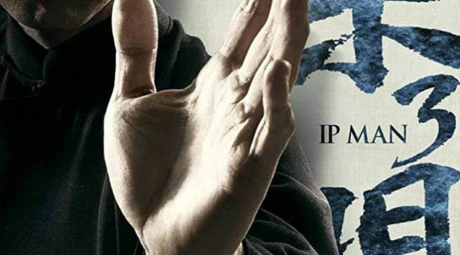 Ip Man 3 (2015) Movie Review by Stephen McLaughlin
