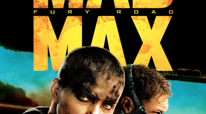 Mad Max: Fury Road (2015) Movie Retro Review by John Walsh