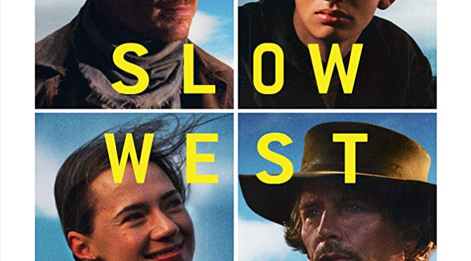 Slow West (2015) Movie Review by John Walsh