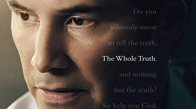 The Whole Truth (2016) Movie Review by Darrin Gauthier