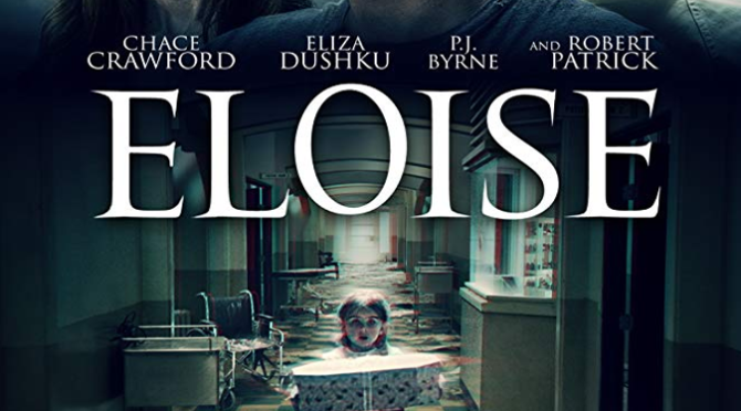 Eloise (2017) Movie Review by Darrin Gauthier