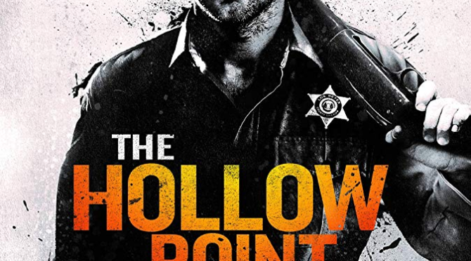 The Hollow Point (2016) Movie Review by Darrin Gauthier