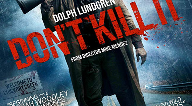 Don't Kill It (2016) Movie Review by Darrin Gauthier
