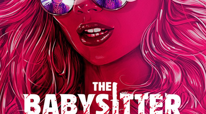 The Babysitter (2017) Movie Review by Darrin Gauthier