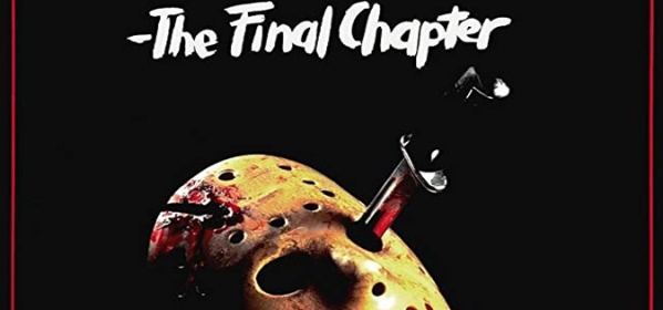 Friday the 13th The Final Chapter Review