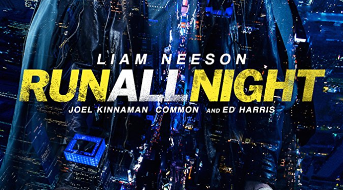Run All Night (2015) Movie Review by Stephen McLaughlin