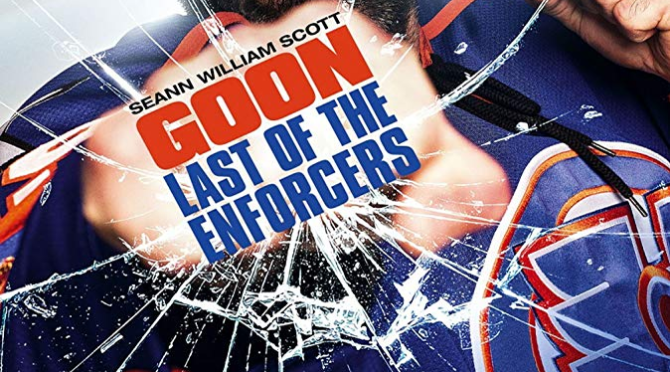 Goon: Last Of The Enforcers (2017) Movie Review By Darrin Gauthier