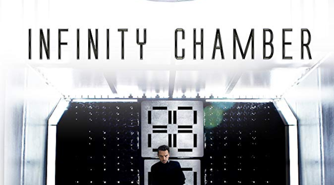 Infinity Chamber (2016) Movie Review by Darrin Gauthier
