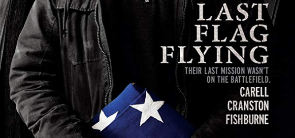 Last Flag Flying Review