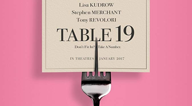 Table 19 (2017) Movie Review by Darrin Gauthier