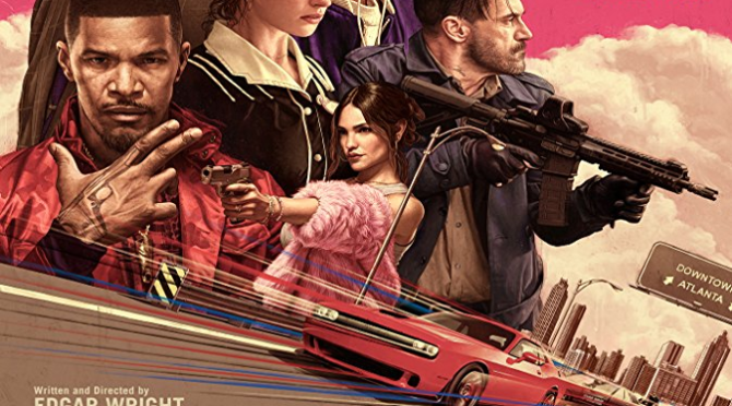 Baby Driver (2017) Movie Review by Darrin Gauthier
