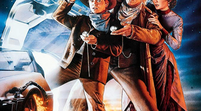 Back to the Future Part III (1990) Movie Retro Review By Stephen McLaughlin