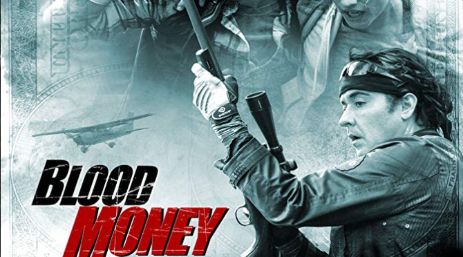 Blood Money (2017) Movie Review by Darrin Gauthier