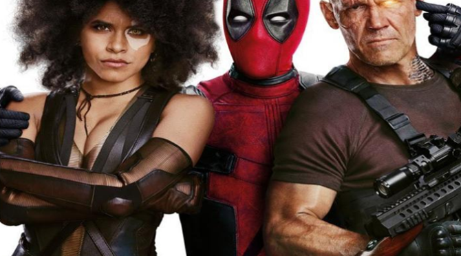 Deadpool 2 (2018) Movie Review By John Walsh