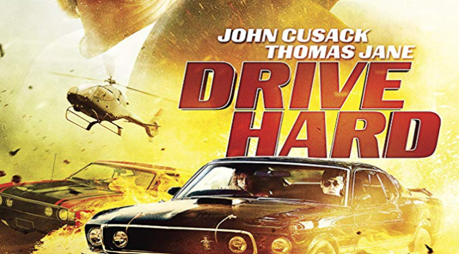 Drive Hard (2014) Movie Review By Darrin Gauthier