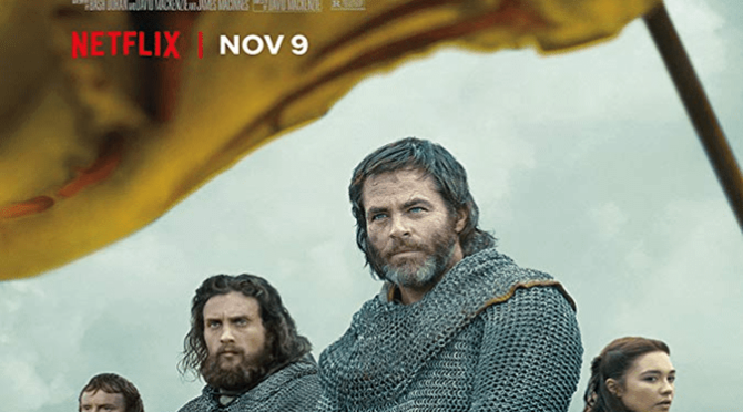 Outlaw King (2018) Movie Review By John Walsh