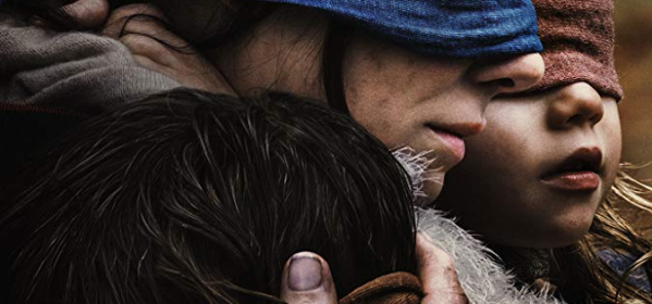 Bird Box Review, Five years after an ominous unseen presence drives most of society to suicide, a mother and her two children make a desperate bid to reach safety.