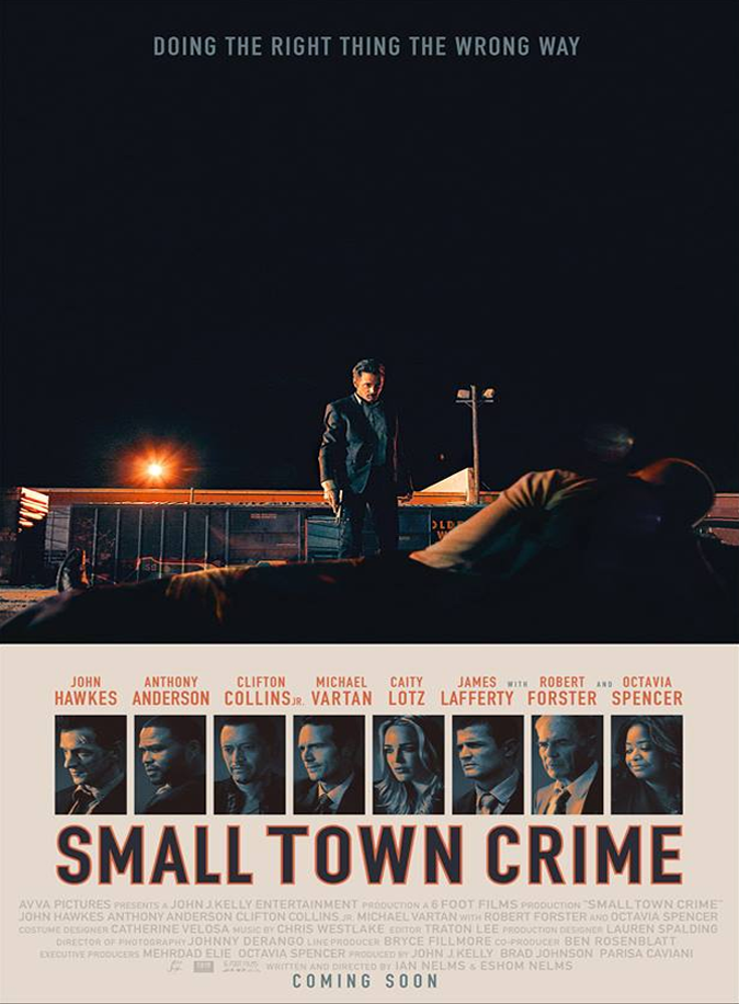 Small Town Crime Review, An alcoholic ex-cop (Hawkes) finds the body of a young woman and, through an act of self-redemption, becomes hell-bent on finding the killer but unwittingly puts his family in danger and gets caught up with several dark characters along the way.
