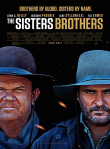 The Sisters Brothers Review, In 1850s Oregon, the infamous duo of assassins, Eli and Charlie Sisters, chase a gold prospector and his unexpected ally.