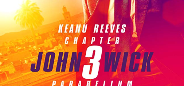 John Wick Chapter 3 Parabellum Review