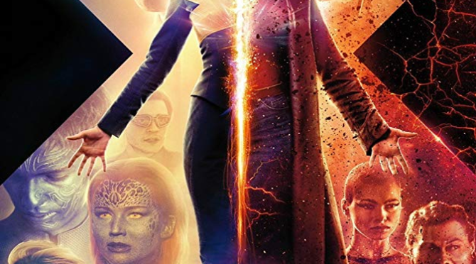 X-Men: Dark Phoenix (2019) Review By Philip Henry