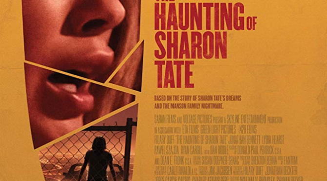 The Haunting Of Sharon Tate (2019) Blu-Ray Review By D.M. Anderson