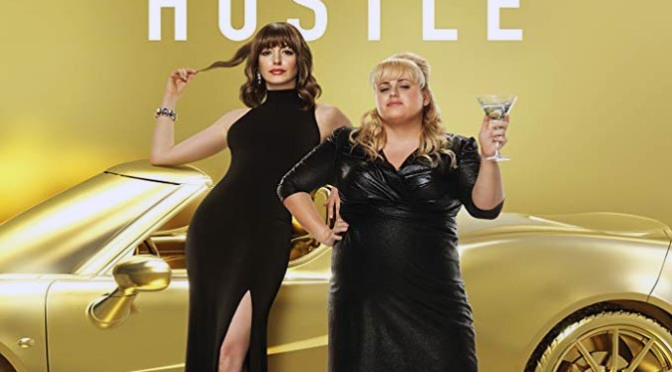 The Hustle (2019) Blu-Ray Review By D.M. Anderson