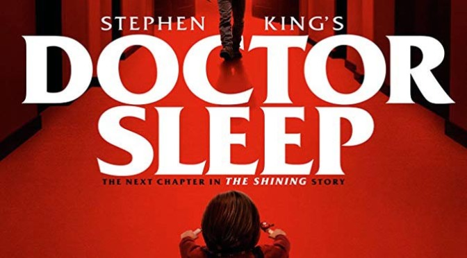 Doctor Sleep (2019) Review By Philip Henry