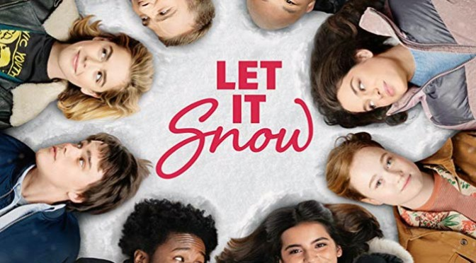 Let it Snow (2019) Movie Review By Peter Pluymers