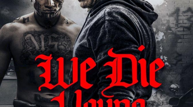 We Die Young (2019) Movie Review By Peter Pluymers