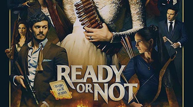 Ready or Not (2019) Movie Review By Peter Pluymers